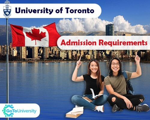University of Toronto Admission Required is 3.6 GPA Minimum